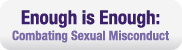enough is enough combating sexual misconduct