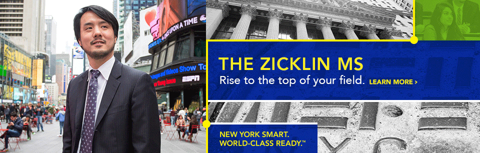 Zicklin MS Rise to the top of your field